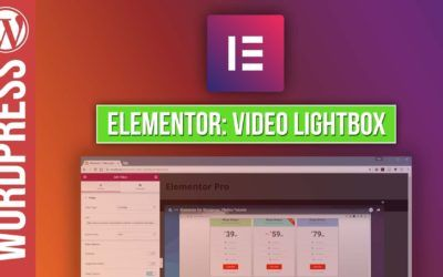ELEMENTOR for WordPress Video Lightbox Tutorial