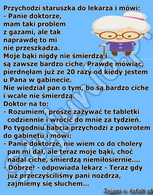 Staruszka ma wiele problemów, jak widać. :D