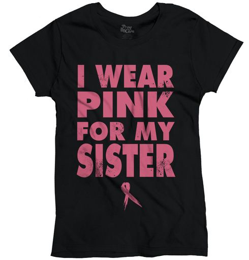 Wear Pink For My Sister Ladies T-Shirt