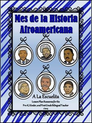 Mes de la Historia Afroamericana from A La Escuelita on TeachersNotebook.com -  (182 pages)  - 5 African American heroes: Martin Luther King Jr., Rosa Parks, Maya Angelou, George Washington Carver and Harriet Tubman. This packet also includes information on Nelson Mandela.