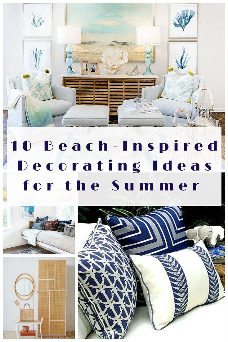 10 beach inspired decorating ideas for the summer summer for Beach inspired interiors