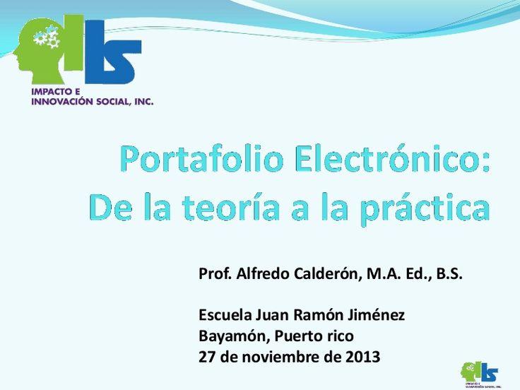 Portafolio electronico: de la teoría a la práctica de la evaluación por competencias o inteligencias múltiples