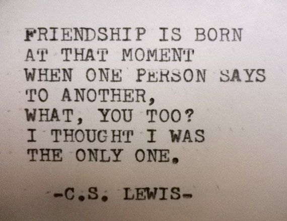LEWIS quote inspirational quote Literary quote friendship quote ...