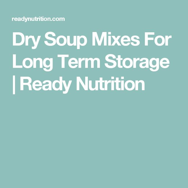 Dry Soup Mixes For Long Term Storage | Ready Nutrition
