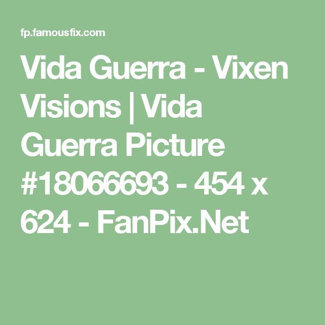 Vida Guerra - Vixen Visions   Vida Guerra Picture #18066693 - 454 x 624 - FanPix.Net