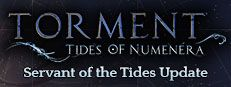 [Steam] Midweek Madness: Torment: Tides of Numenera 26.24/ 33.74/ $33.74 (25% off) the Legacy and Immortal editions are 25% off as well. ends may 18th 10am