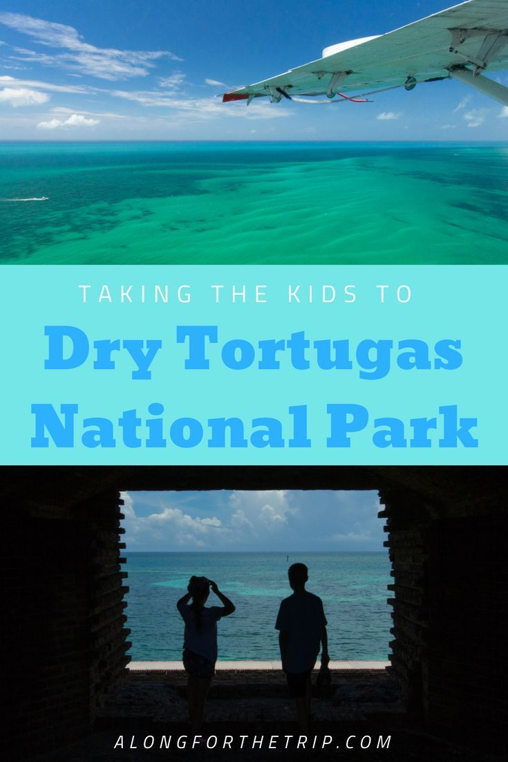 Exploring Dry Tortugas National Park National Parks National Parks Usa Family Travel