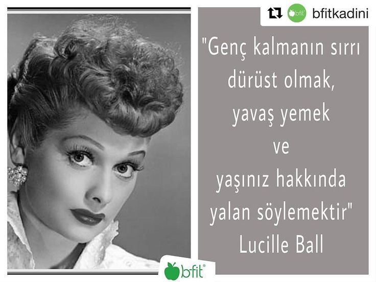#Repost @bfitkadini (@get_repost)  Bugünün sır dolu mesajı 1911 yılında hayata veda eden ünlü kadın komedyen Lucille Ball'dan gelsin. Sizinde sırlarınızı duyalım. . . #bfit #bfitkadını #iyiyasabfitkadini #sağlık #bfitlife #kadınıngücü #isır #komedyen #gününmesajı #lucilleball #kadınlar #instlike #instamood #instagood #healthylife #gym #happyfriday #cuma #kadınıngücününfarkındayız #beslenme #egzersiz #motivasyon