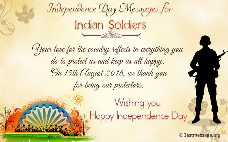 Independence Day Messages for Indian Soldiers | Festivals ...