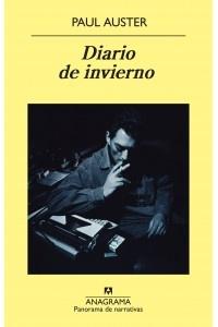 Paul Auster (2012) Diario de Invierno.