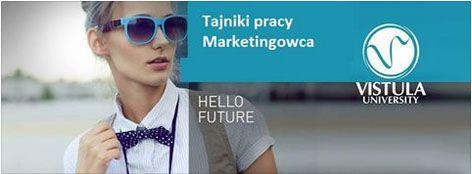 https://www.facebook.com/events/1625533347700879/  Akademia Biznesu i Finansów Vistula zaprasza na kolejną edycję BEZPŁATNYCH  WARSZTATÓW: Tajniki pracy Marketingowca.  Warsztat odbędzie się 10 października 2015 roku w godz. 10 – 14 w AFiB VISTULA na ul. Stokłosy 3 w Warszawie w Auli nr 1. UWAGA: Ze względu na ograniczoną liczbę miejsc, prosimy o zgłoszenie chęci udziału w warsztatach pod linkiem:  http://warsztaty.strategiemarketingowe.edu.pl/