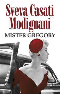 'Mister Gregory', de Sveva Casati Modignani