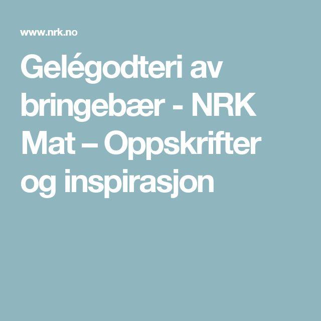 Gelégodteri av bringebær - NRK Mat – Oppskrifter og inspirasjon