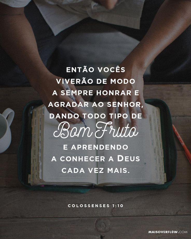 Então vocês viverão de modo a sempre honrar e agradar ao Senhor dando todo tipo de bom fruto e aprendendo a conhecer a Deus cada vez mais.  Colossenses 1:10  #30DaysOfBibleLettering () maisoverflow.com  X