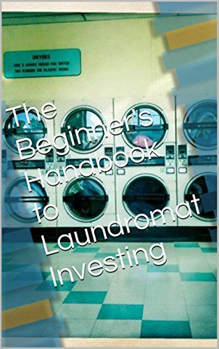 Laundromats: The Beginner's Handbook to Laundromat Investing by Chris Price http://smile.amazon.com/dp/B017T9I9EI/ref=cm_sw_r_pi_dp_a0pswb0EX3YXF - Small business ownership is part of the American dream. And what better way to start an entrepreneur's journey than buying a laundromat? The business looks simple enough and everyone has to do their laundry, so it's recession proof!