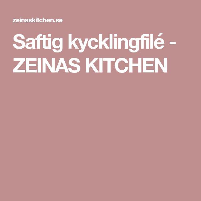 Saftig kycklingfilé - ZEINAS KITCHEN