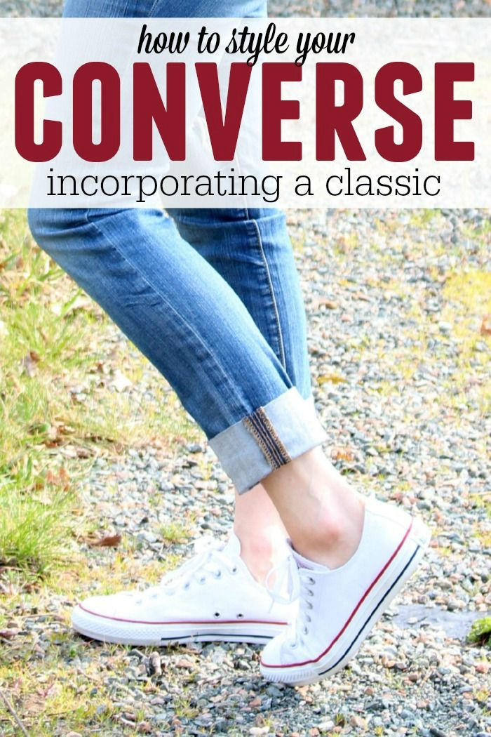 How to style converse kicks. They are so versatile, everybody needs a pair! Here are some simple ways to style your Chuck Taylors.