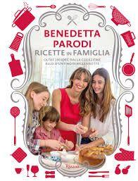 Ricette in Famiglia di Benedetta PArodi