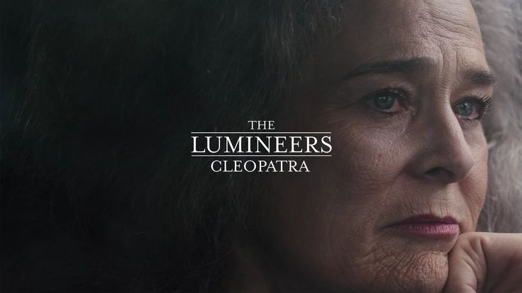 """""""Cleopatra"""" by The Lumineers. From the album Cleopatra, courtesy of Dualtone Records and Decca Records, 2016  Starring: Gwynn Lewis Featuring: John…"""
