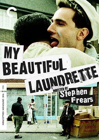 7/10/15  5:12a Orion Classics Working Title Channel Four Production  ''My Beautiful Laundrette''   Daniel Day-Lewis  Gordon Warnecke  Director Stephen Frears  Released: 11/16/1985 criterioncollection.com