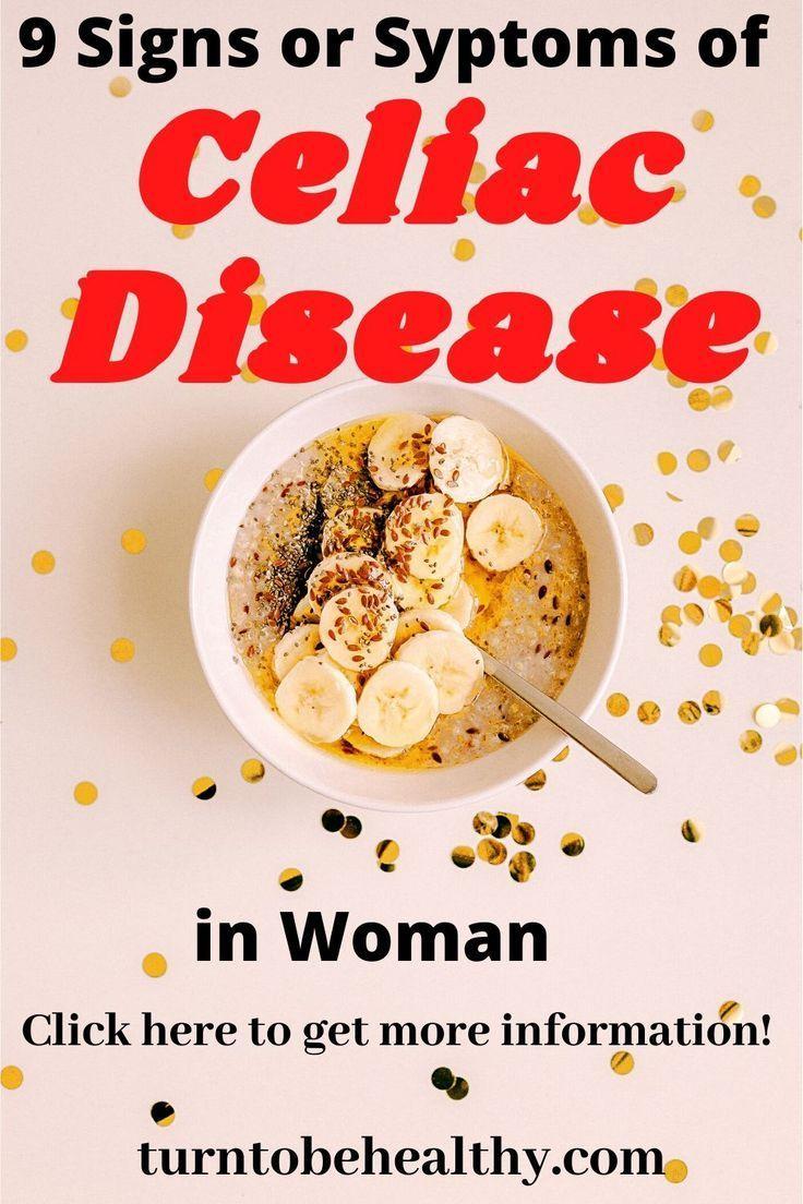 9 Signs Or Symptoms Of Celiac Disease In Woman