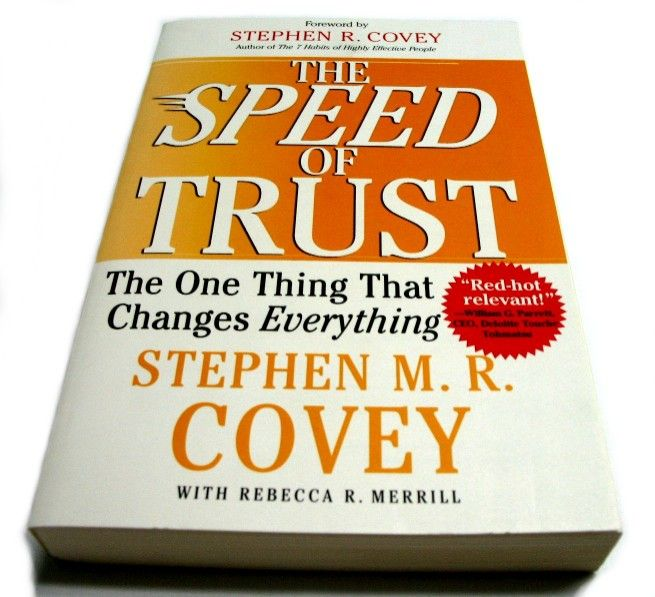 Top 10 Quotes from The Speed of Trust by Stephen M. R. Covey ...And why trust is the one thing that changes everything!