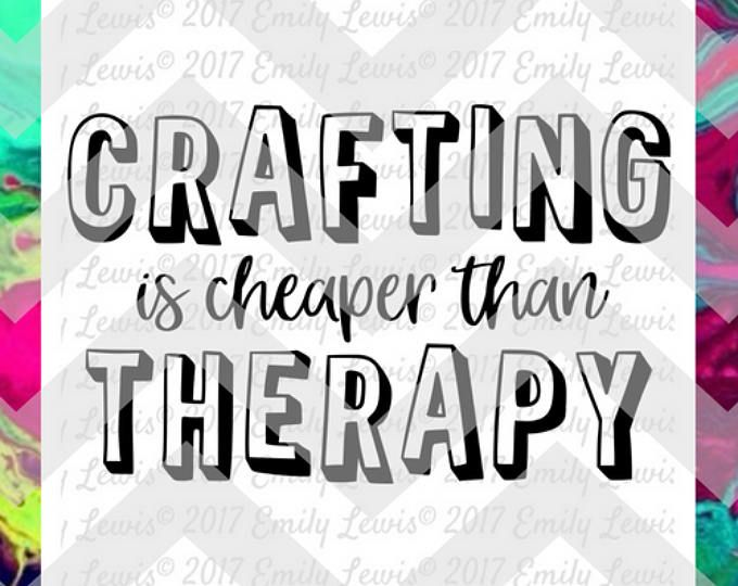 crafting quote, svg, svg file, cut file, dxf file, dxf, svg files for cricut, cricut svgs, quote art prints, wall art prints, t-shirt svgs