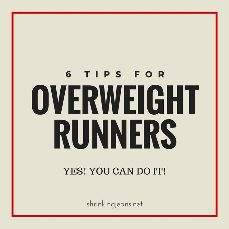 Can you run when you're overweight? Even obese? YES! Here are 6 tips for overweight runners to help you get started safely on your running career!