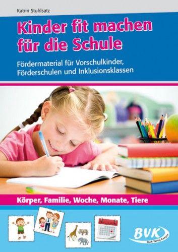 Kinder fit machen für die Schule - Körper, Familie, Woche, Monate, Tiere-PA182