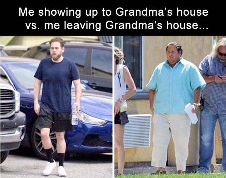 Not at grandmas but rather during the week and during the weekend