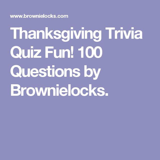 Thanksgiving Trivia Quiz Fun! 100 Questions by Brownielocks.