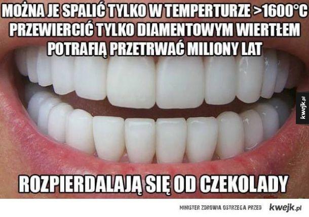 Zęby są dziwne...