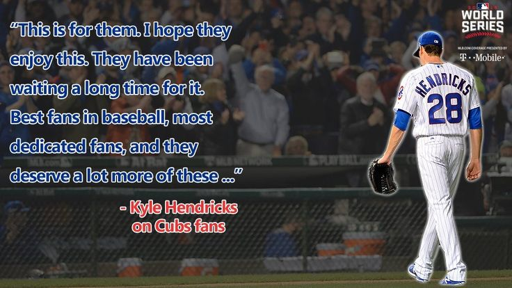 Kyle Hendricks Quote - World Series Bound