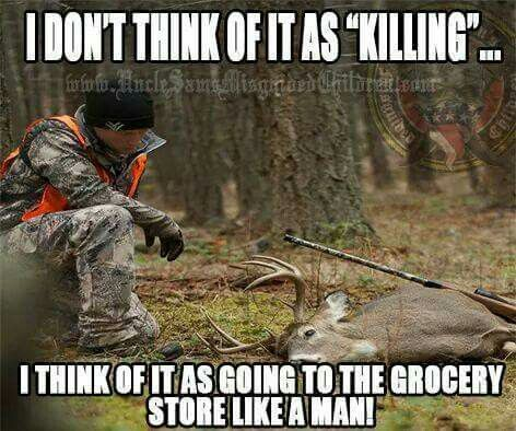 Hunting. It's who we are!