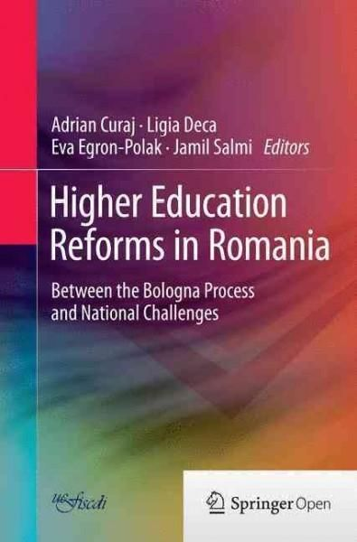Higher Education Reforms in Romania: Between the Bologna Process and National Challenges