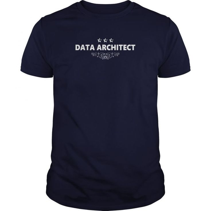 DATA ARCHITECT JOBS T-SHIRT GUYS LADIES YOUTH TEE HOODIES SWEAT SHIRT V-NECK UNISEX  Guys Tee Hoodie Sweat Shirt Ladies Tee Youth Tee Guys V-Neck Ladies V-Neck Unisex Tank Top Unisex Longsleeve Tee Wwe Seth Rollins The Architect T-shirt Naval Architect T-shirt It Architect T Shirt Architect T Shirts India