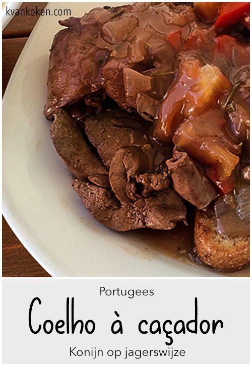 Konijn op jagerswijze – Coelho à caçador – De K van Koken - Lekker Portugees recept met rode wijn, kruiden, ui en tomaat.