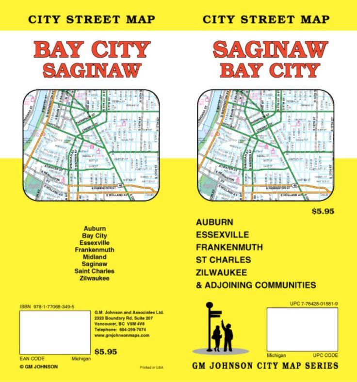 Saginaw and Bay City, Michigan by GM Johnson