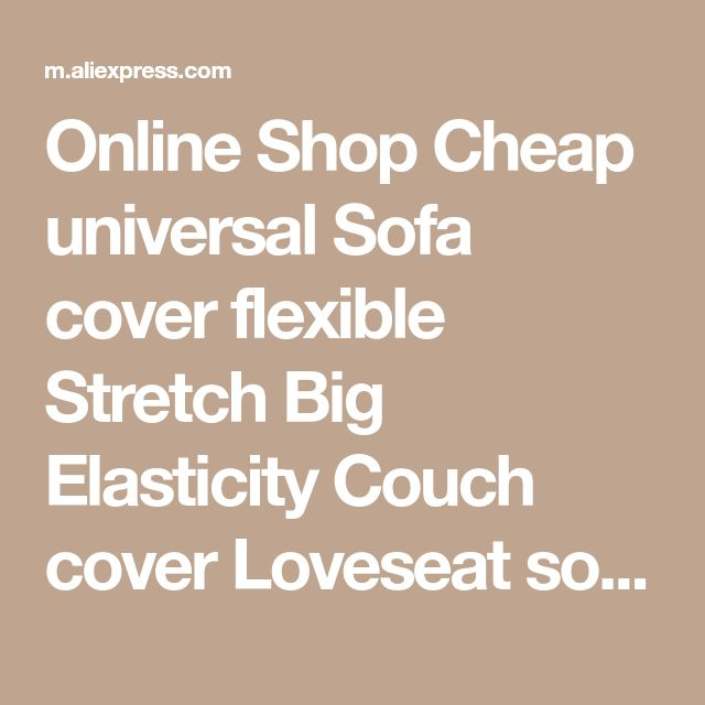 Online Shop Cheap universal Sofa cover flexible Stretch Big Elasticity Couch cover Loveseat sofa Funiture Cover flower Machine Washable | Aliexpress Mobile