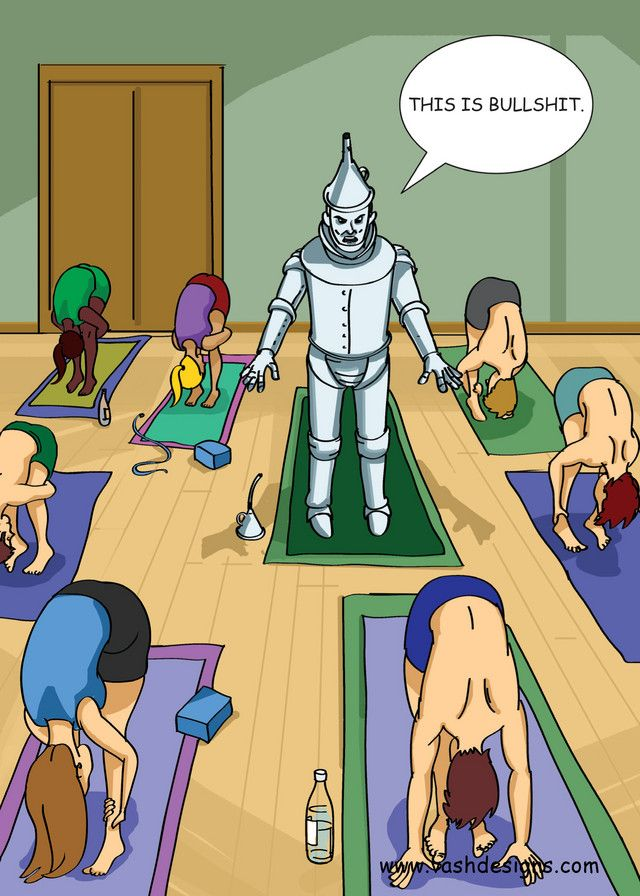 The Tin Man takes a yoga class to loosen up by vashdesigns. #Yoga #Humor #vashdesigns