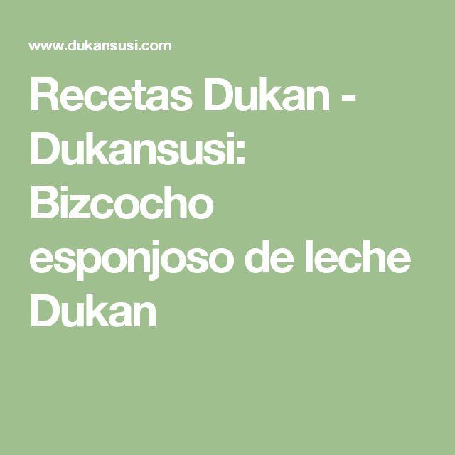 Recetas Dukan - Dukansusi: Bizcocho esponjoso de leche Dukan