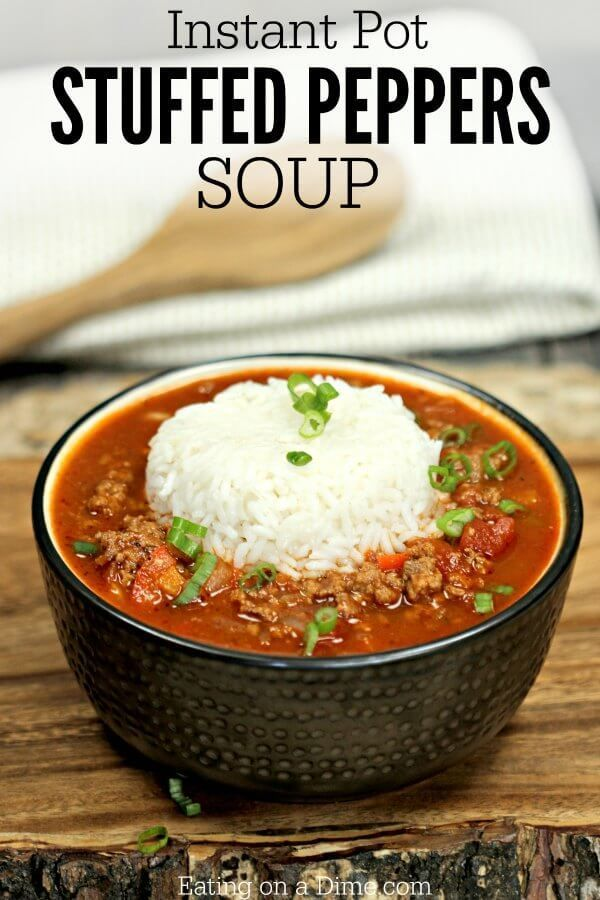 Instant Pot Stuffed Peppers Soup Recipe Easy Pressure Cooker Recipe Recipe Stuffed Pepper Soup Easy Pressure Cooker Recipes Instant Pot Dinner Recipes