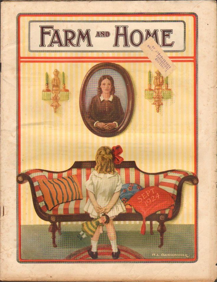 SEPT 1924 FARM AND HOME farming magazine GIRL w/DOLL  FURNITURE
