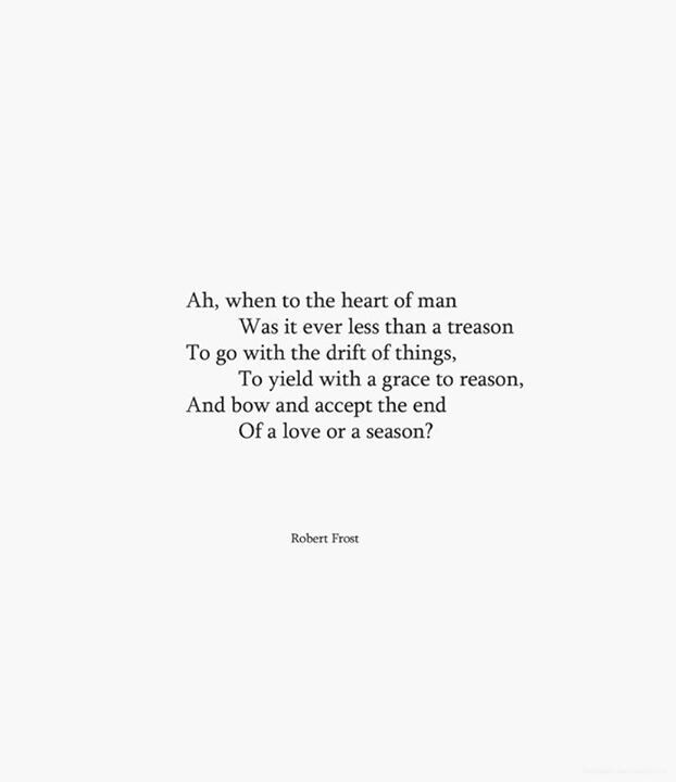 35 Short Love Quotes For Him To Rekindle The Flame: 35 Best Robert Frost Poems Images On Pinterest