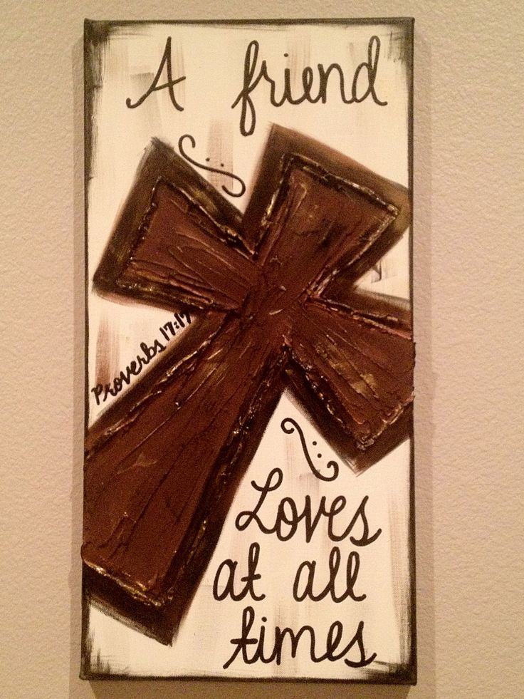 Cross+Paintings+On+Canvas | Friend Loves at all times..Proverbs 1717 by ClassyCanvas on Etsy