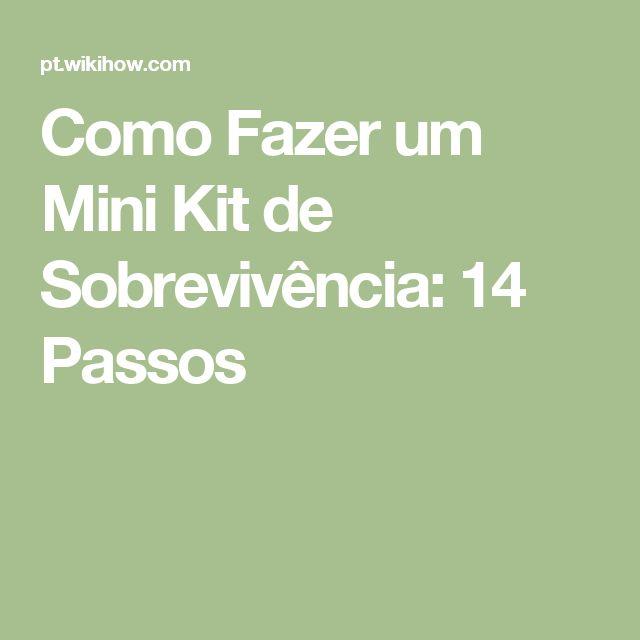 Como Fazer um Mini Kit de Sobrevivência: 14 Passos