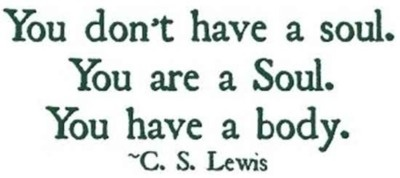 Read C. S. Lewis. That's probably the best advice I can give you today.