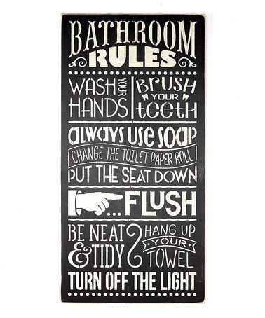 Another great find on #zulily! 'Bathroom Rules' Wall Sign #zulilyfinds