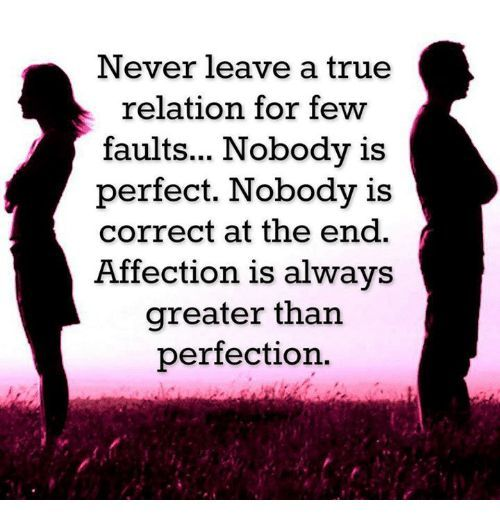 awesome Affection is Always Greater than Perfection. Cute relationship quotes