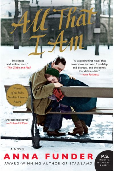 All That I Am - Anna Funder eBook
